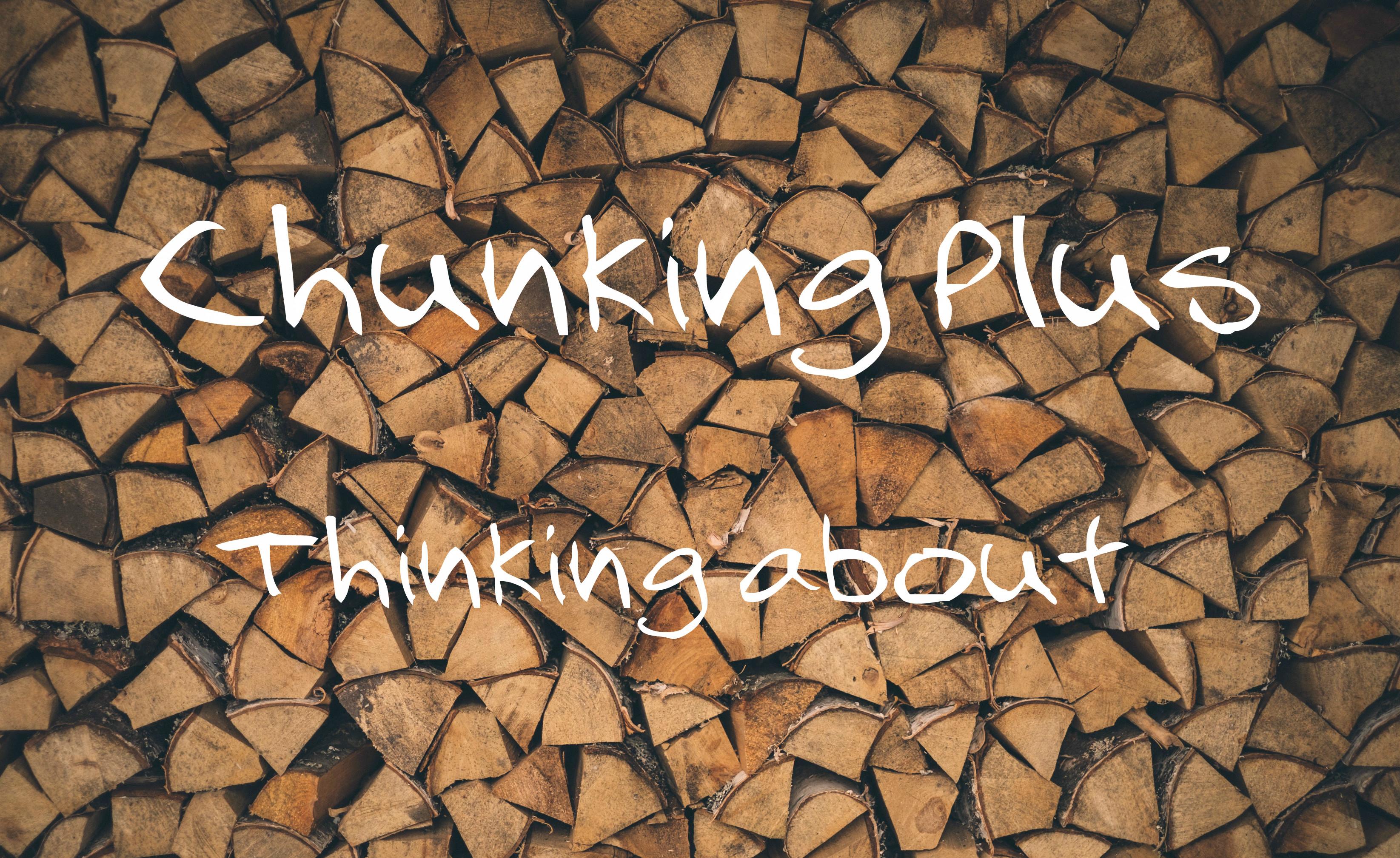 Chunking Plus